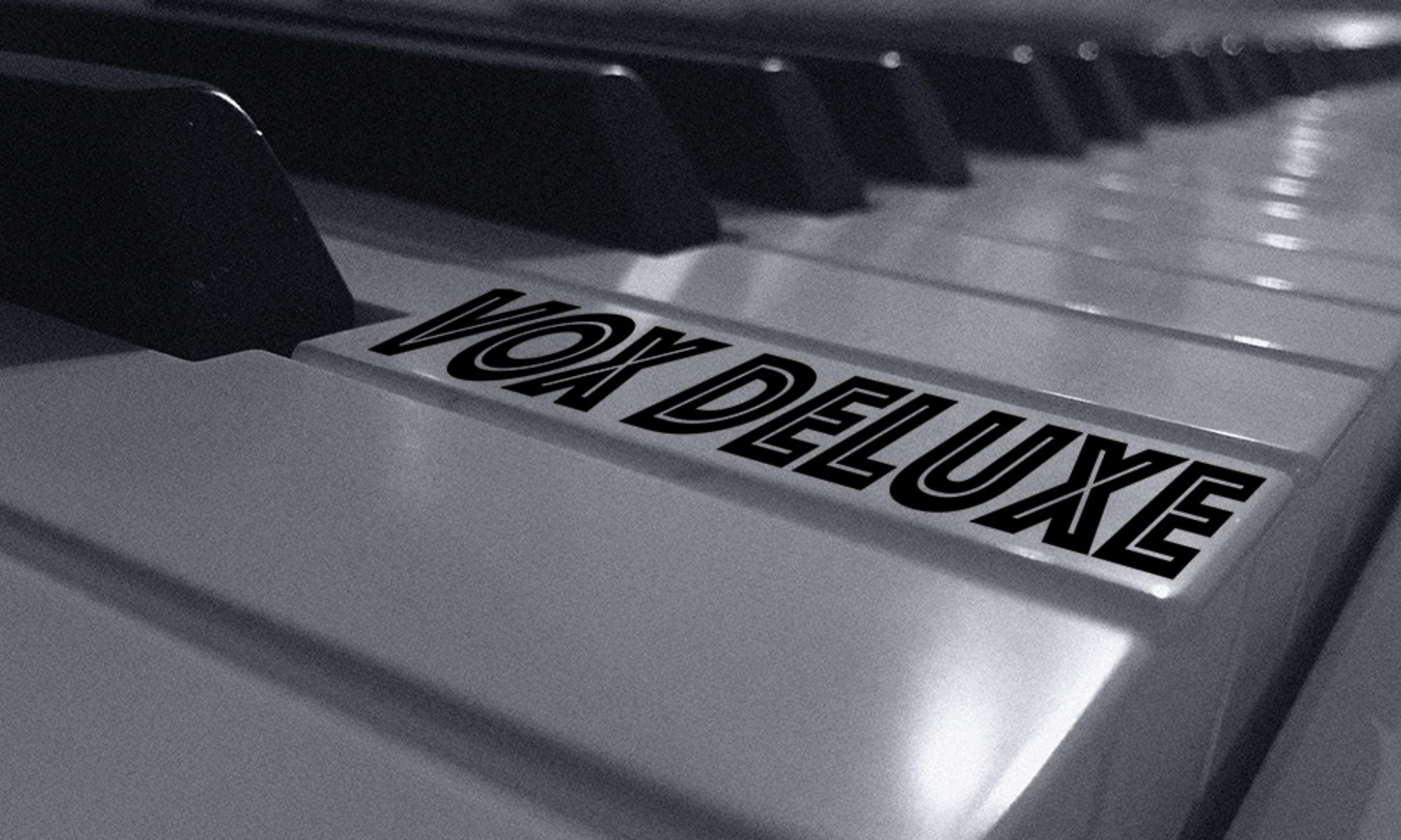 Vox Deluxe